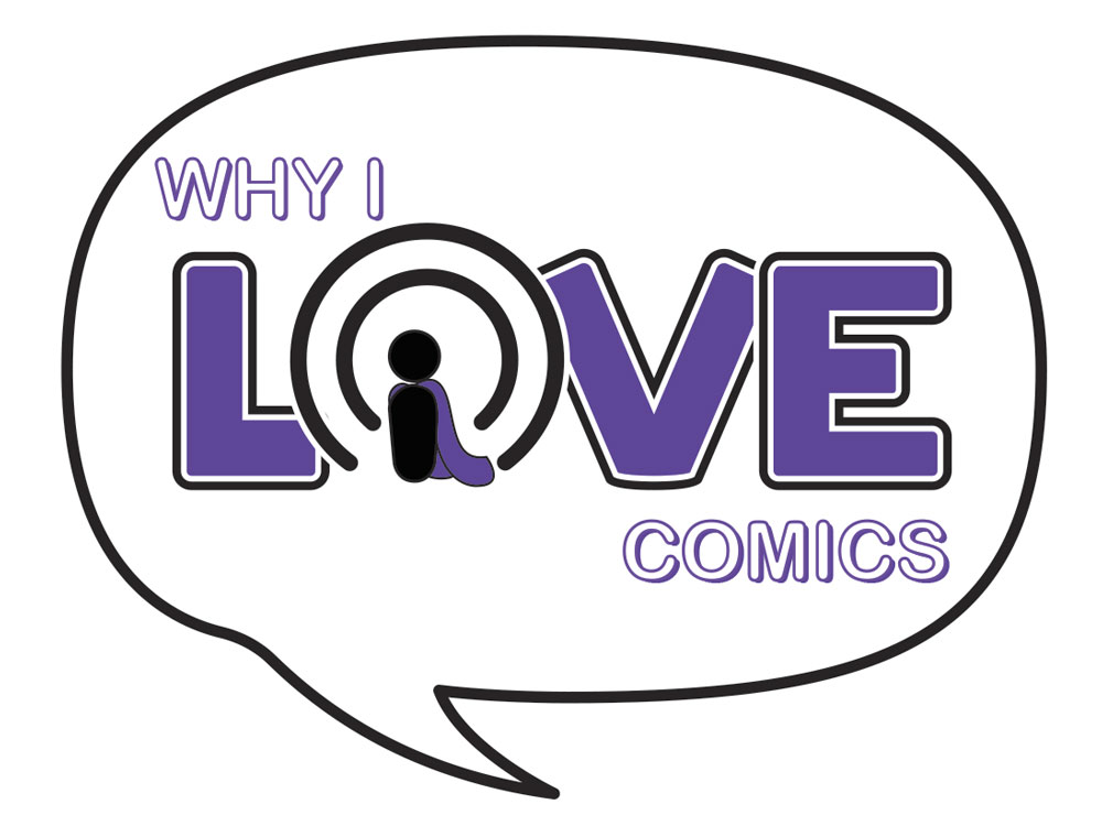 Why I Love COmics Podcast